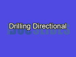 Drilling Directional