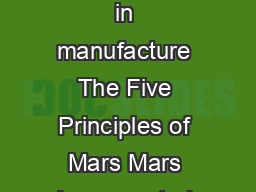 Mars Incorporated Printed on environmentally friendly paper  chlorine free in manufacture The Five Principles of Mars Mars Incorporated Quality Responsibility Mutuality Efficiency Freedom The Five