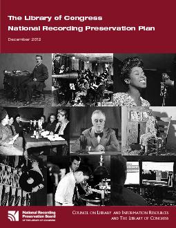 November 2012The Library of Congress National Recording Preservation P