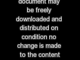 This document may be freely downloaded and distributed on condition no change is made to the content
