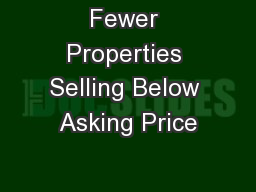 Fewer Properties Selling Below Asking Price