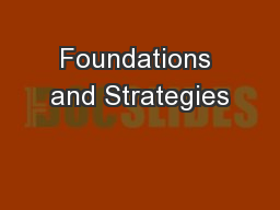 Foundations and Strategies