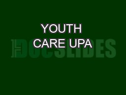 YOUTH CARE UPA