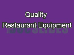 Quality Restaurant Equipment PDF document - DocSlides