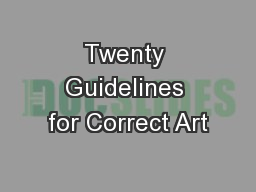 Twenty Guidelines for Correct Art