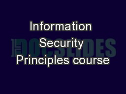 Information Security Principles course PowerPoint PPT Presentation