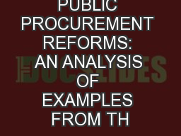 PUBLIC PROCUREMENT REFORMS: AN ANALYSIS OF EXAMPLES FROM TH