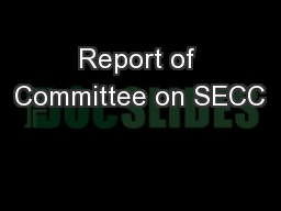 Report of Committee on SECC