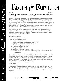 No  Ma  Disruptive Mood Dysregulation Disorder Disruptive Mood Dysregulation Disorder DMDD is a relatively new diagnosis in the field of mental health