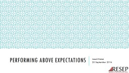 Performing above expectations