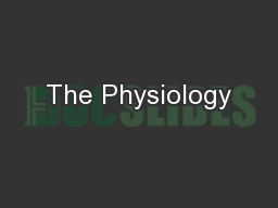 The Physiology
