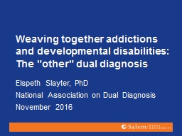 Weaving together addictions and developmental disabilities: