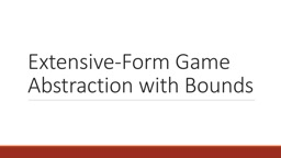 Extensive-Form Game Abstraction