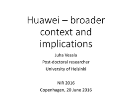 Huawei – broader context and implications