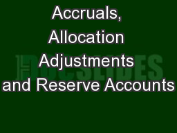 Accruals, Allocation Adjustments and Reserve Accounts