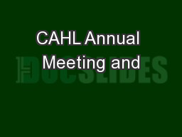 CAHL Annual Meeting and