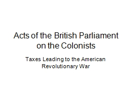 Acts of the British Parliament on the Colonists