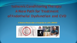 Ischemic Conditioning Therapy