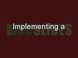 Implementing a