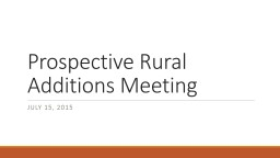 Prospective Rural Additions Meeting PowerPoint PPT Presentation