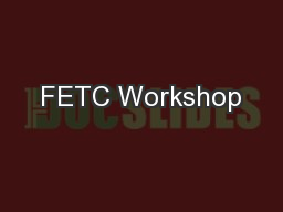 FETC Workshop