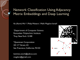Network Classification Using Adjacency Matrix