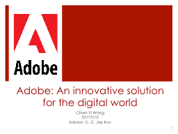 Adobe: An innovative solution for