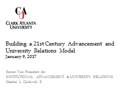 Building a 21st Century Advancement and University Relation
