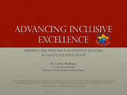 ADVANCING INCLUSIVE EXCELLENCE