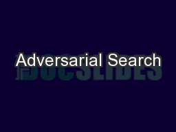 Adversarial Search PowerPoint PPT Presentation
