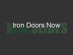 Iron Doors Now