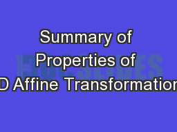 Summary of Properties of 3D Affine Transformations
