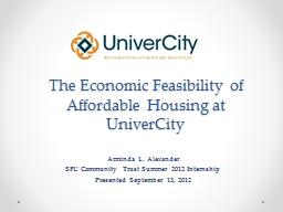 The Economic Feasibility of Affordable Housing at UniverCit