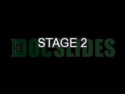 STAGE 2