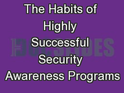 The Habits of Highly Successful Security Awareness Programs