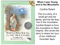 When I was Young and in the Mountains PowerPoint PPT Presentation