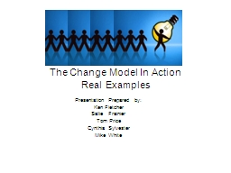 The Change Model In Action