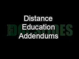 Distance Education Addendums & Other Distance Education