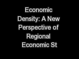 Economic Density: A New Perspective of Regional Economic St PowerPoint PPT Presentation