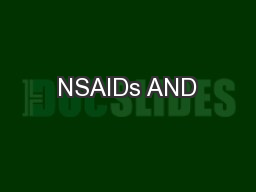 NSAIDs AND PowerPoint PPT Presentation
