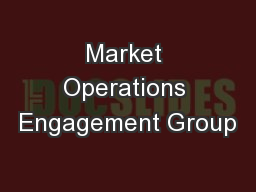Market Operations Engagement Group
