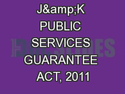 J&K PUBLIC SERVICES GUARANTEE ACT, 2011