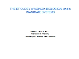THE ETIOLOGY of AGING in BIOLOGICAL