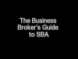 The Business Broker's Guide to SBA PowerPoint PPT Presentation