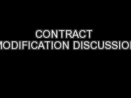 CONTRACT MODIFICATION DISCUSSION PowerPoint PPT Presentation