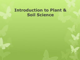 Introduction to Plant & Soil Science