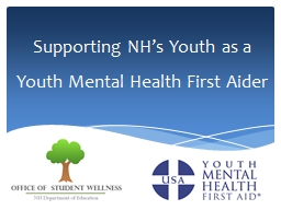Supporting NH's Youth as a Youth Mental Health First Aide