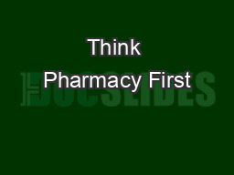 Think Pharmacy First