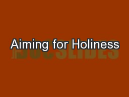 Aiming for Holiness