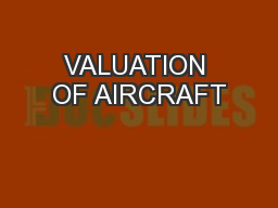 VALUATION OF AIRCRAFT